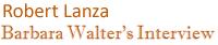 Robert Lanza - Barbara Walter's Interview Caption